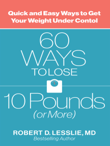 60 ways to lose 10 pounds or morerobert d lesslie