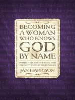 Becoming a Woman Who Knows God by Name