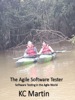 The Agile Software Tester: Software Testing In The Agile World