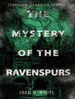 THE MYSTERY OF THE RAVENSPURS (Thriller Classics Series)