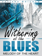 Withering at the Blues
