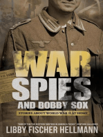 War, Spies & Bobby Sox:Stories About World War 2 At Home