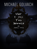 What I Did This Summer by Davey Fitz