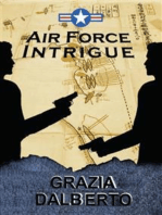 Air Force Intrigue