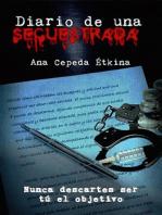 Diario de una secuestrada: Nunca descartes ser tú el objetivo
