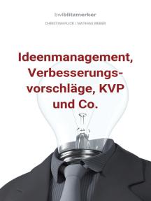 bwlBlitzmerker: Ideenmanagement, Verbesserungsvorschläge, KVP und Co.