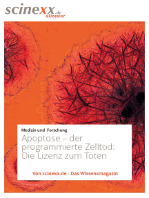 Apoptose – der programmierte Zelltod: Die Lizenz zum Töten