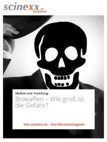 Biowaffen: Wie groß ist die Gefahr?