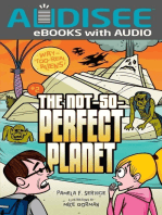The Not-So-Perfect Planet