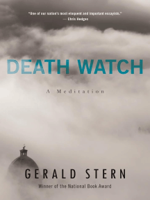 Death Watch: A View from the Tenth Decade