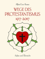 Wege des Protestantismus 1517-2017
