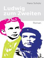 Ludwig zum Zweiten
