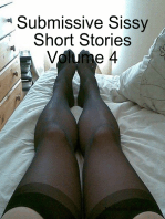 Submissive Sissy Short Stories Volume 4