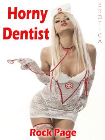 Erotica: Horny Dentist