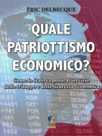 Quale patriottismo economico?