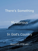 There's Something Mysterious in God's Country (Nova Scotia)