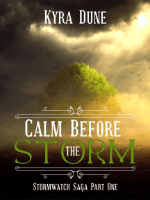 Calm Before The Storm: Stormwatch Saga, #1