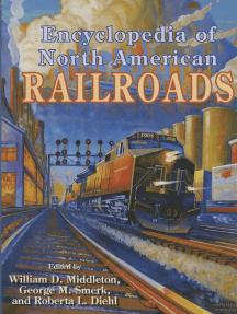Encyclopedia of North American Railroads