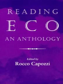 Reading Eco: An Anthology