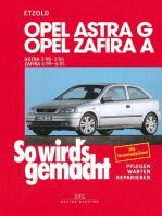 Opel Astra G 3/98 bis 2/04, Opel Zafira A 4/99 bis 6/05: So wird's gemacht - Band 113