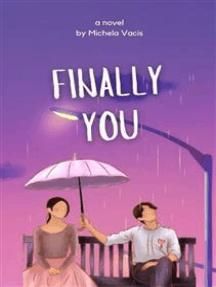 Finally You