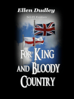 For King and Bloody Country.