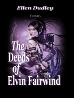The Deeds of Elvin Fairwind.