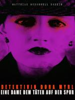 Detektivin Dora Myrl - Eine Dame dem Täter auf der Spur