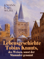 Lebensgeschichte Tobias Knauts, des Weisen, sonst der Stammler genannt