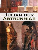 Julian der Abtrünnige (Historischer Roman)