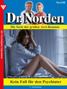 Dr. Norden 630 – Arztroman: Kein Fall für den Psychiater