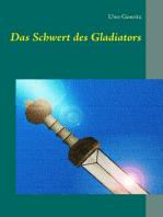 Das Schwert des Gladiators