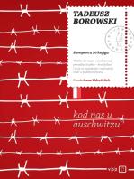 Kod nas u Auschwitzu