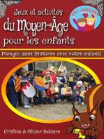 Jeux et activités du Moyen-Âge pour les enfants