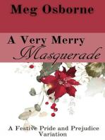 A Very Merry Masquerade