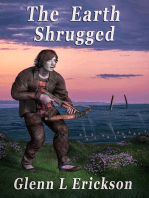 The Earth Shrugged