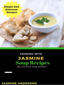 Cooking with Jasmine; Soup Recipes: Cooking With Series, #8