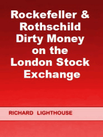 Rockefeller & Rothschild Dirty Money on the London Stock Exchange
