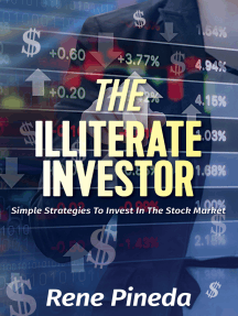 The Illiterate Investor: Simple Strategies to Invest in the Stock Market