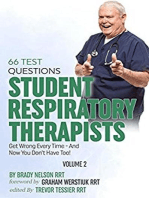 Respiratory Therapy: 66 Test Questions Student Respiratory Therapists Get Wrong Every Time: (Volume 2 of 2): Now You Don't Have Too!: Respiratory Therapy Board Exam Preparation, #2