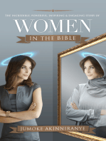 The Incredible, Powerful, Inspiring, & Engaging Story of Women in the Bible