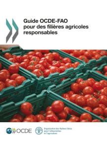 Guide OCDE-FAO pour des filières agricoles responsables
