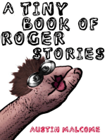 A Tiny Book of Roger Stories
