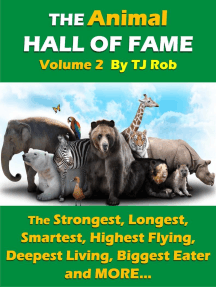 The Animal Hall of Fame - Volume 2: Animal Feats and Records