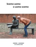 Scemo uomo o uomo scemo