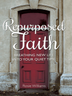 Repurposed Faith