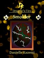 Smolder (#26) (Dragon's Fire)