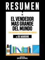 El Vendedor Mas Grande del Mundo (The Greatest Salesman In The World) - Resumen Del Libro De Og Mandino
