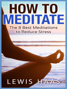 How to Meditate: The 8 Best Meditations to Reduce Stress