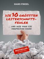 Die 10 grössten Leiterschaftsfehler